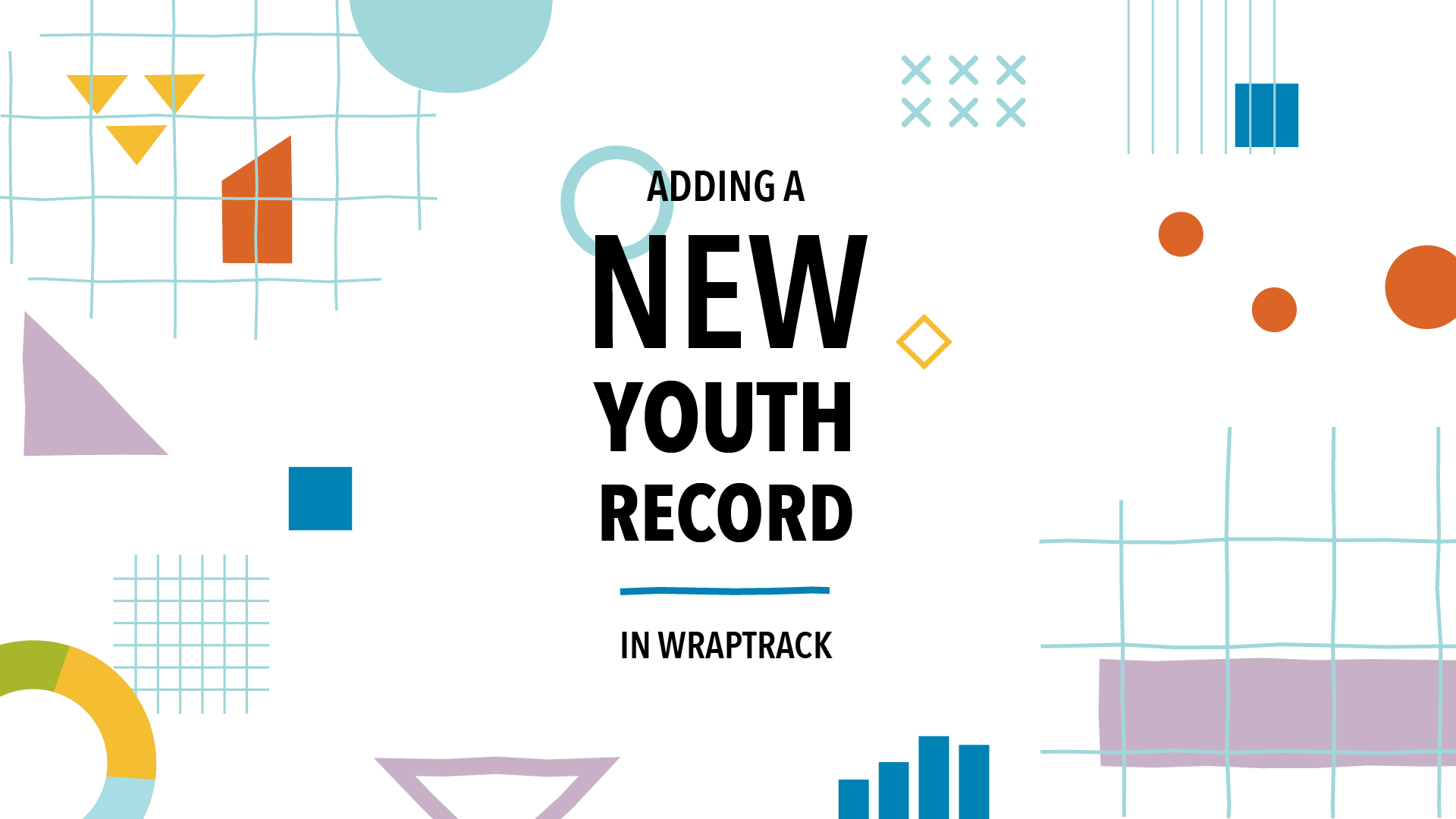 Adding A New Youth Record in WrapTrack